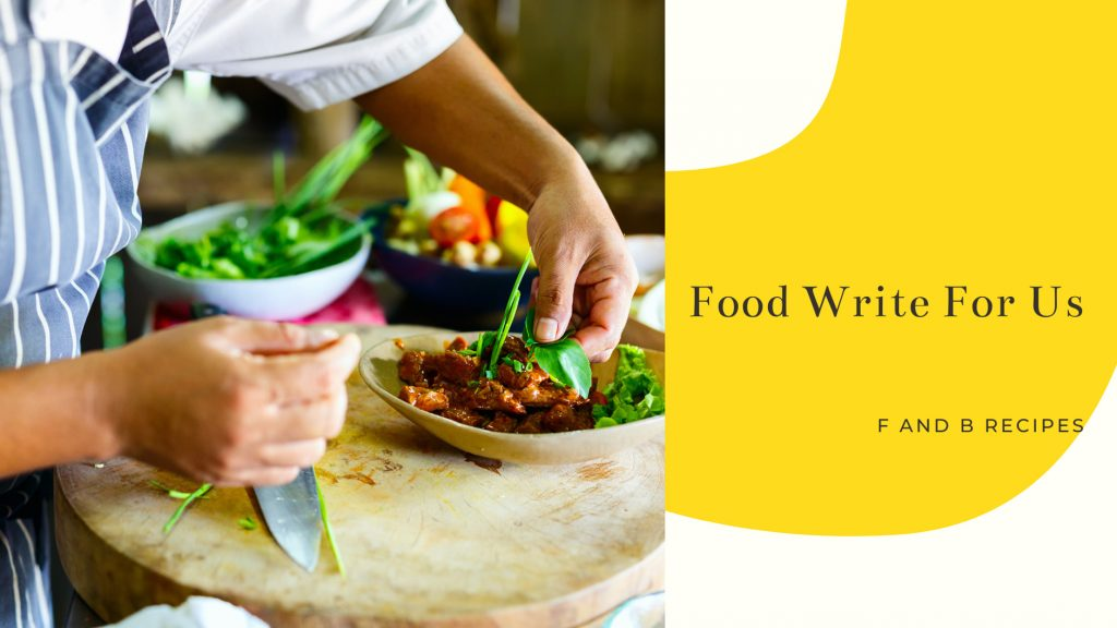 Food Write For Us