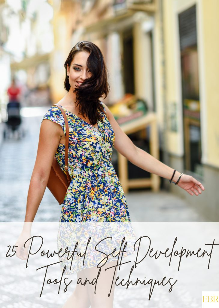 25 Powerful Self Development Tools and Techniques