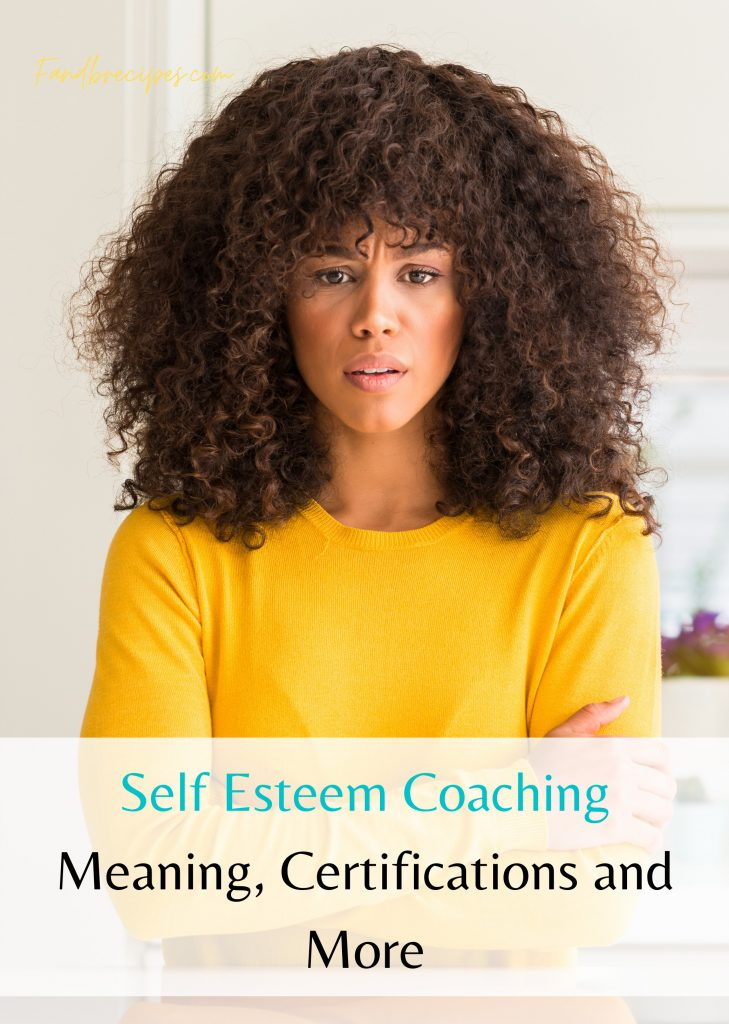Self Esteem Coaching: Meaning, Certifications