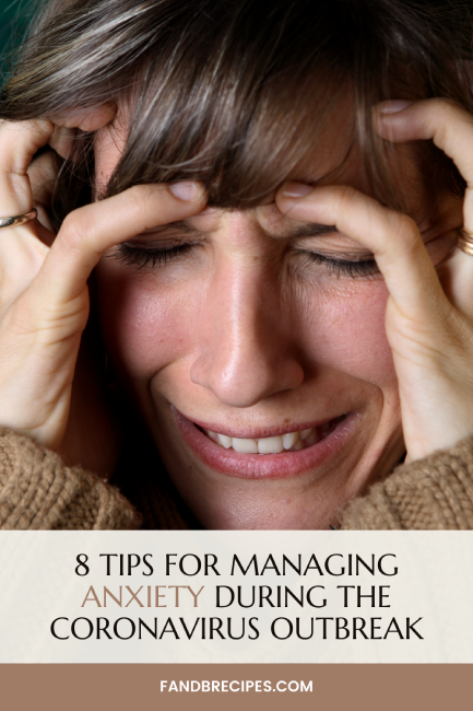 8 Tips for Managing Anxiety During the Coronavirus Outbreak